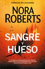 SANGRE Y HUESO (CRONICAS DE LA ELEGIDA 2