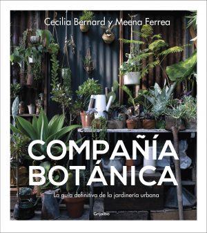 COMPAÑIA BOTANICA. COMOCUIDARYREPRODU