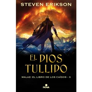 MALAZ 10 - EL DIOS TULLIDO