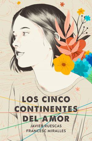 CINCO CONTINENTES DEL AMOR, LOS