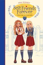 BEST FRIENDS FOREVER 1-PRIMER AÑO EN EL