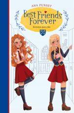 BEST FRIENDS FOREVER 2-SECRETOS PARA DOS