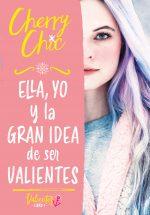 CHERRY CHIC 1. ELLA YO Y LA GRAN IDEA