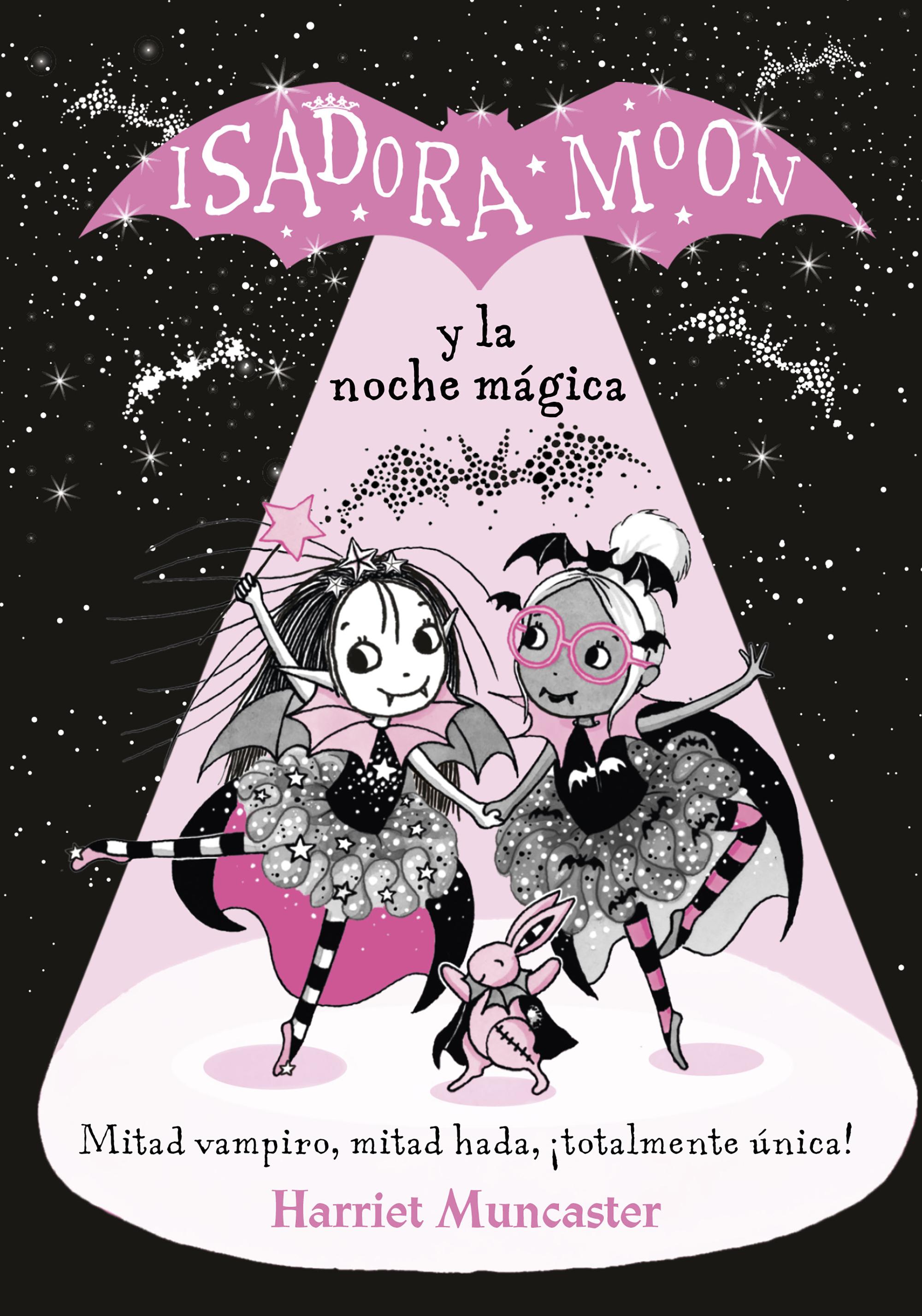 ISADORA MOON Y LA NOCHE MAGICA (GH2)