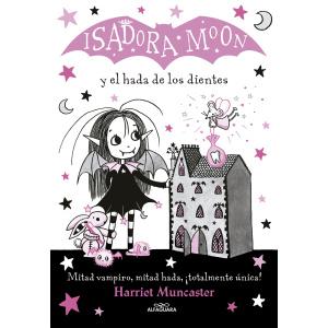 ISADORA MOON 10. Y EL HADA DE LOS DIENTE