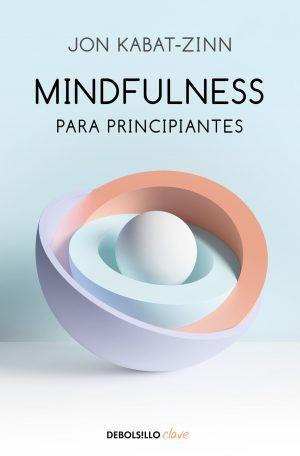 MINDFULLNESS PARA PRINCIPIANTES