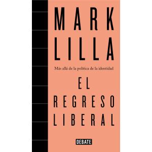 REGRESO LIBERAL, EL