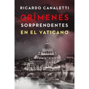 CRIMENES SORPRENDENTES EN EL VATICANO