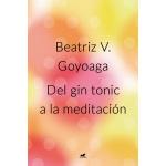 DEL GIN TONIC A LA MEDITACION
