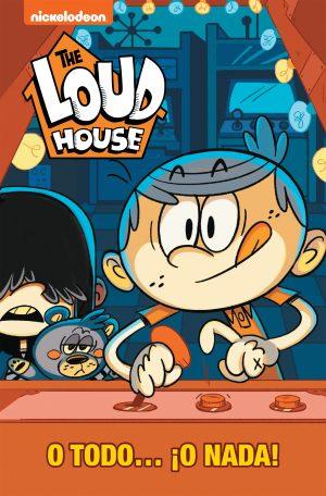 THE LOUD HOUSE: O TODO ¡O NADA! (LOUD 6)
