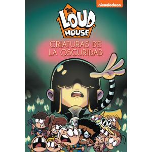 CRIATURAS DE LA OSCURIDAD (LOUD HOUSE 7)