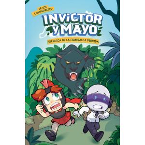 INVICTOR Y MAYO EN BUSCA DE LA ESMERALDA