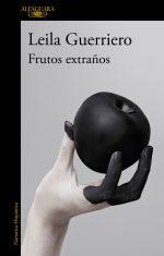 FRUTOS EXTRAÑOS (ED AMPLIADA 2001-2019)