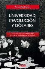 UNIVERSIDAD, REVOLUCION Y DOLARES