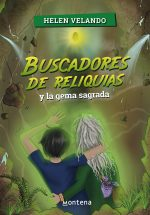 BUSCADORES DE RELIQUIAS Y LA GEMA SAGRAD