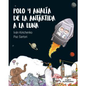 POLO Y ANALIA DE LA ANTARTIDA A LA LUNA