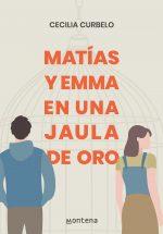 MATIAS Y EMMA EN UNA JAULA DE ORO