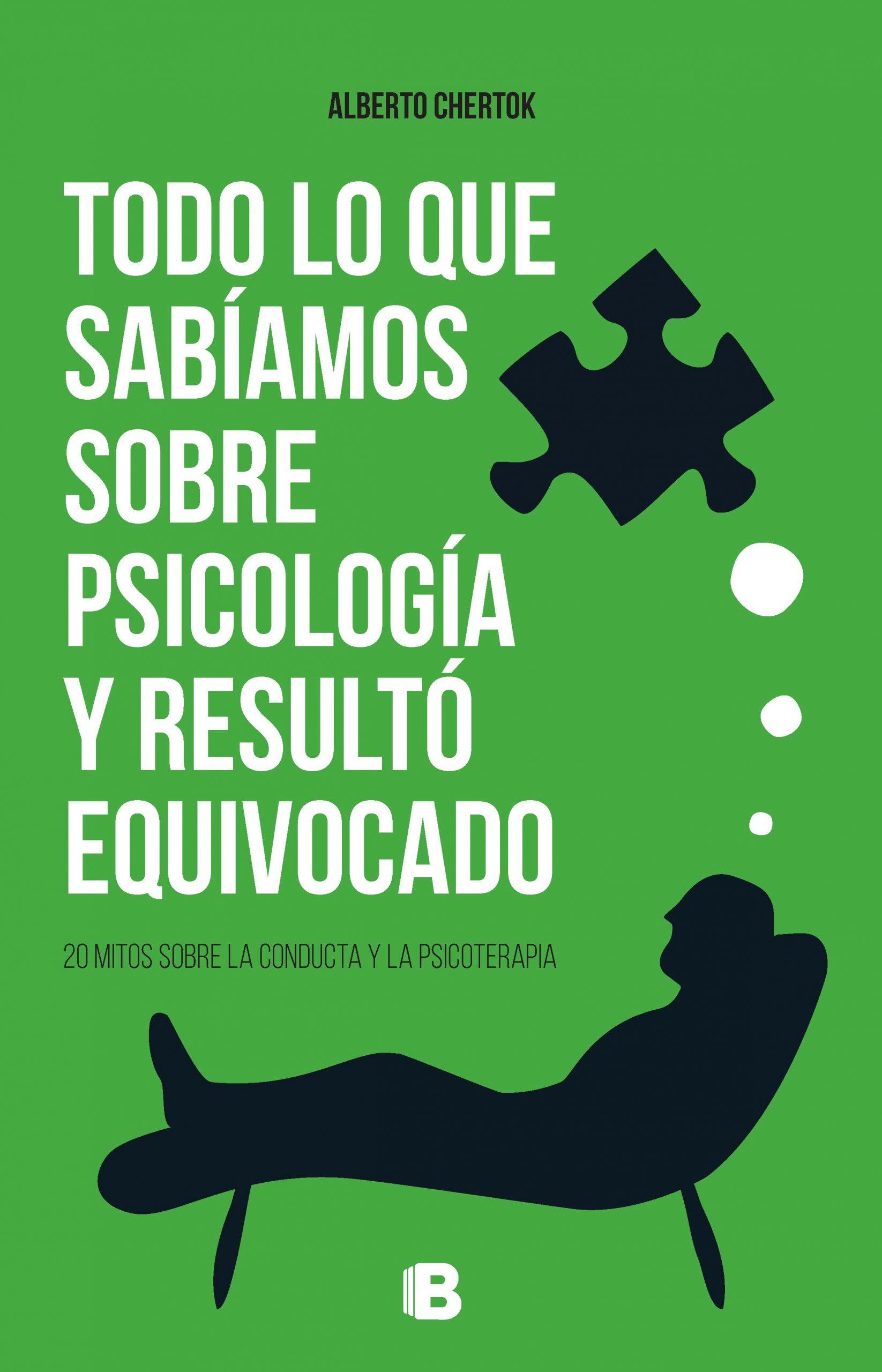 TODO LO QUE SABIAMOS DE LA PSICOLOGIA