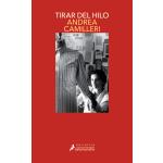 TIRAR DEL HILO (MONTALBANO 29)