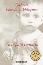 VIVIR PARA CONTARLA (DB)